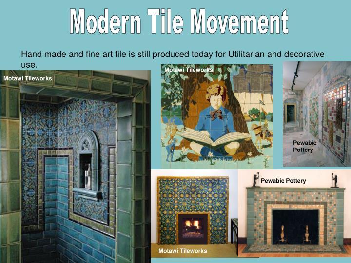 Modern Tile Movement