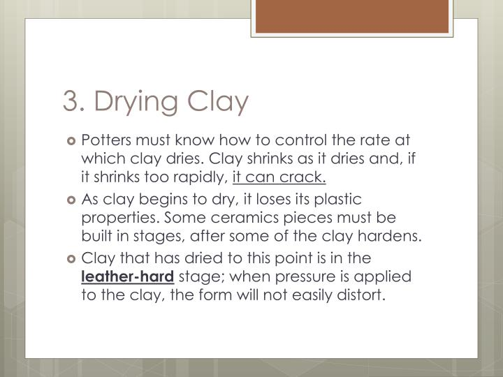3. Drying Clay