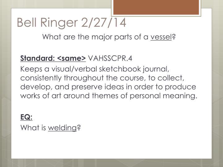Bell Ringer 2/27/14