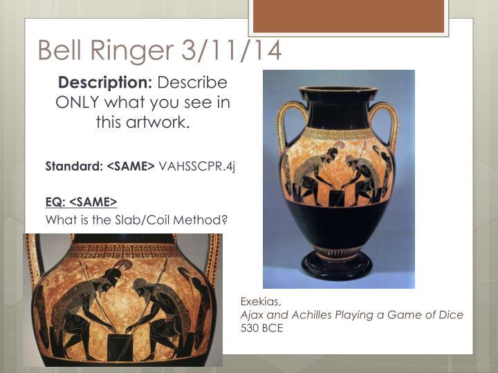 Bell Ringer 3/11/14