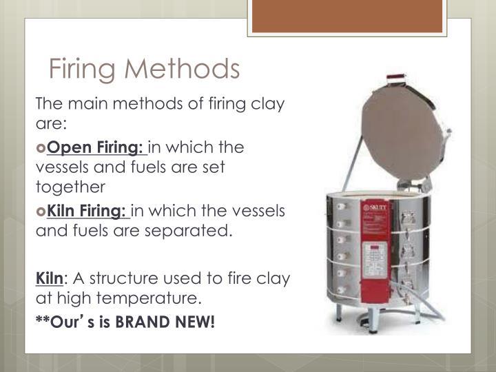 Firing Methods