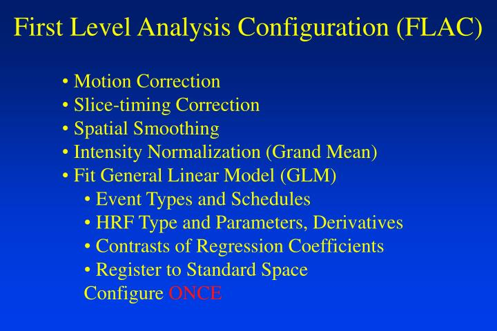 First Level Analysis Configuration (FLAC)