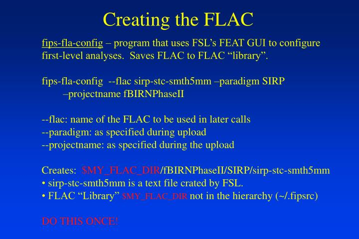 Creating the FLAC