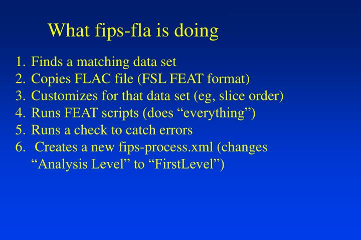 What fips-fla is doing