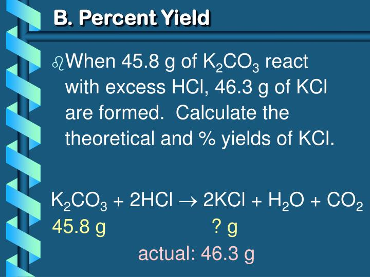 B. Percent Yield