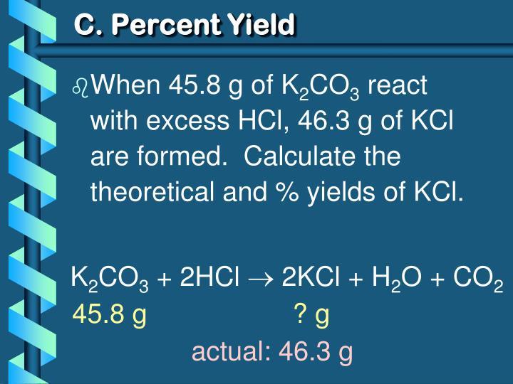 C. Percent Yield