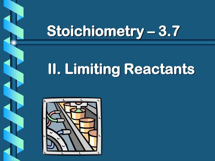 Stoichiometry 3 7