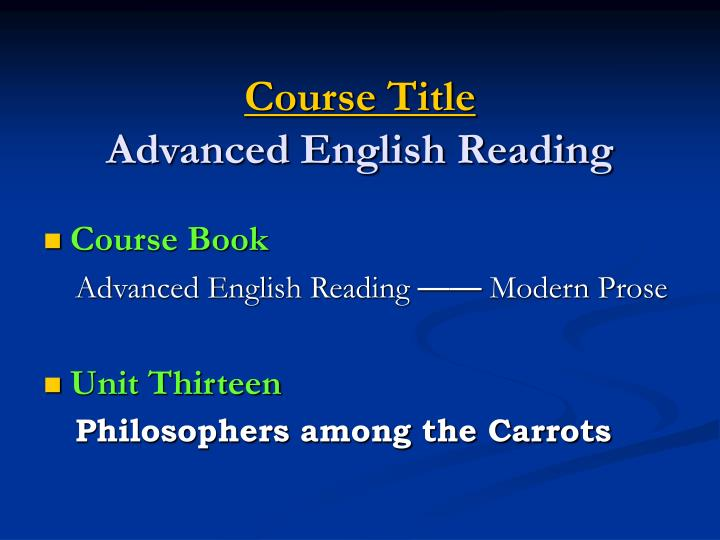 Course title advanced english reading