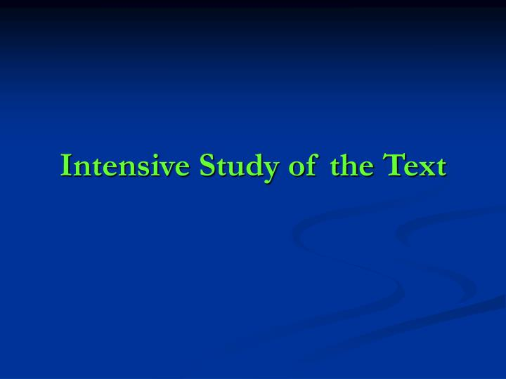 Intensive Study of the Text