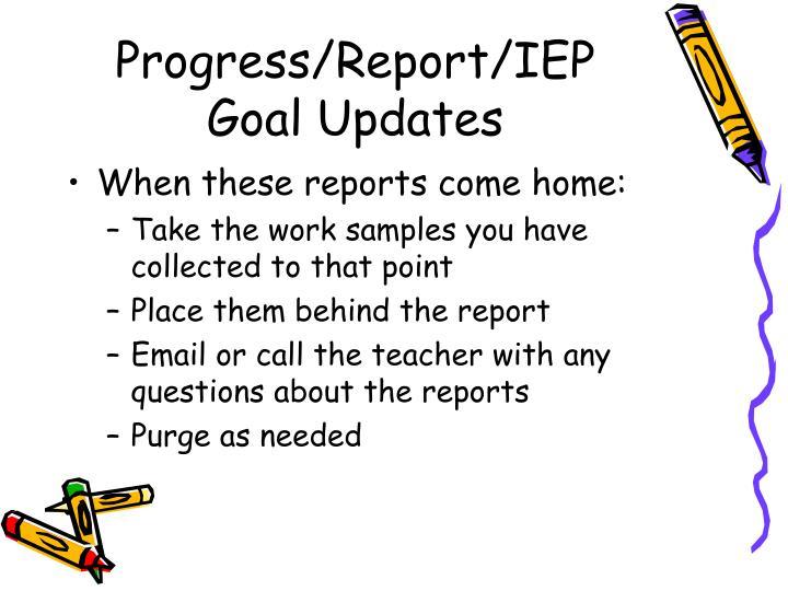 Progress/Report/IEP Goal Updates