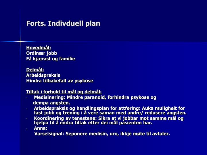 Forts. Indivduell plan