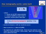 how tomography works some math