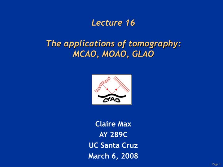 lecture 16 the applications of tomography mcao moao glao