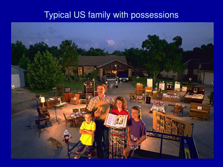 Typical US family with possessions