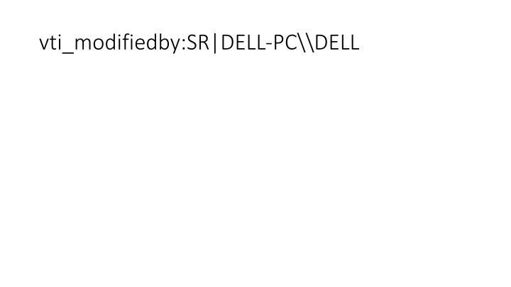 vti_modifiedby:SR DELL-PC\\DELL