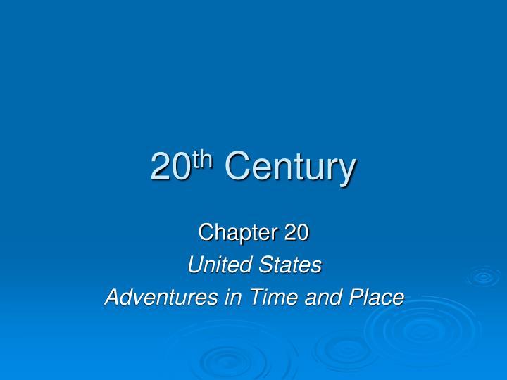 20 th century n.