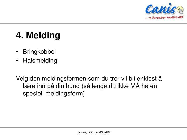 4. Melding