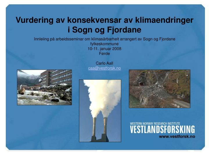 Vurdering av konsekvensar av klimaendringer i Sogn og Fjordane