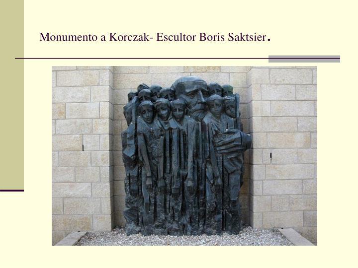 Monumento a Korczak- Escultor Boris Saktsier