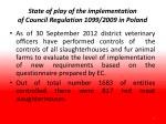 state of play of the implementation of council regulation 1099 2009 in poland