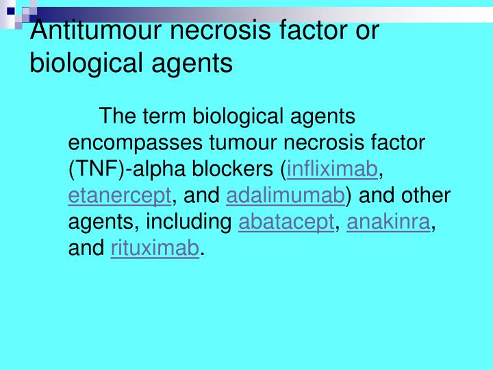 Antitumour necrosis factor or biological agents