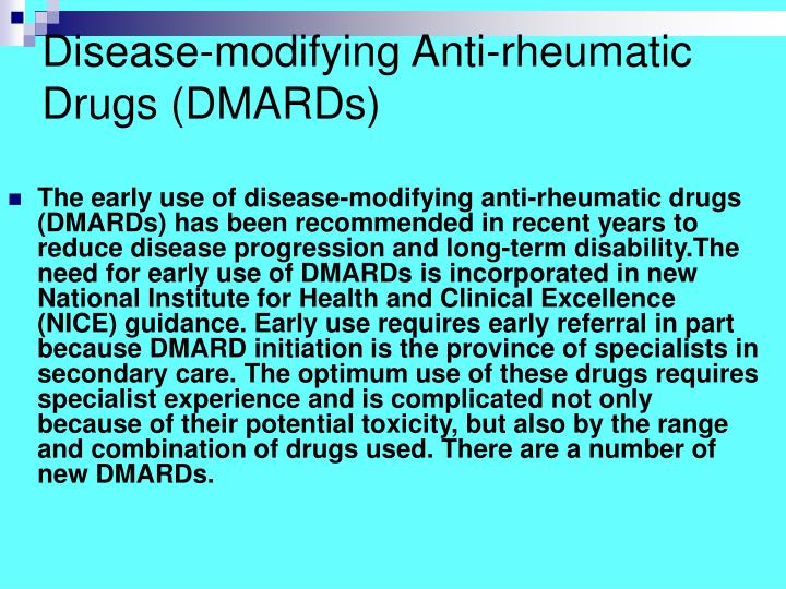 Disease-modifying Anti-rheumatic Drugs (DMARDs)