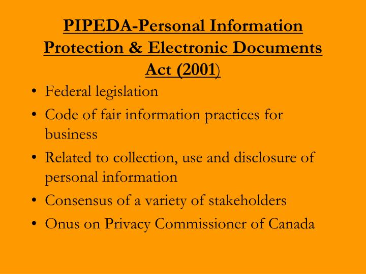 PIPEDA-Personal Information Protection & Electronic Documents Act (2001