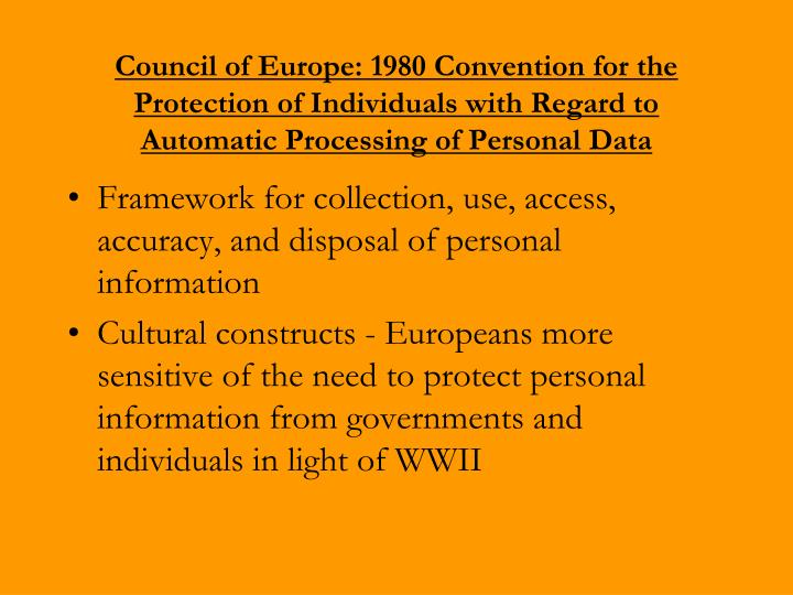 Council of Europe: 1980 Convention for the Protection of Individuals with Regard to Automatic Processing of Personal Data