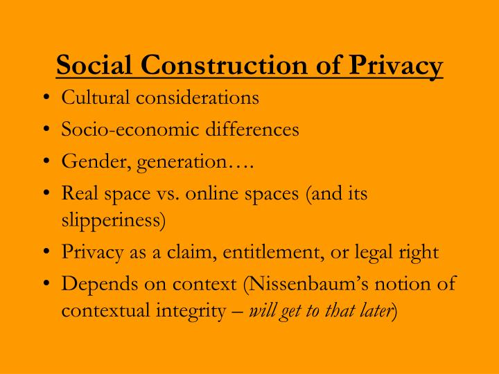 Social construction of privacy