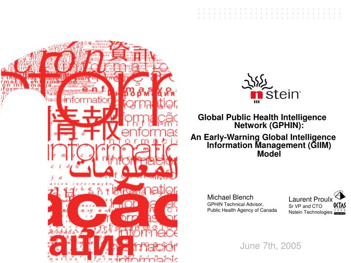 Global Public Health Intelligence Network (GPHIN):