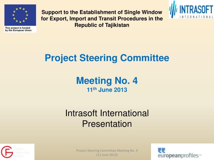 project steering committee meeting no 4 11 th june 2013 n.