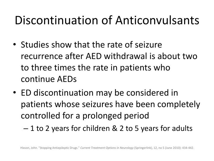 Discontinuation of Anticonvulsants