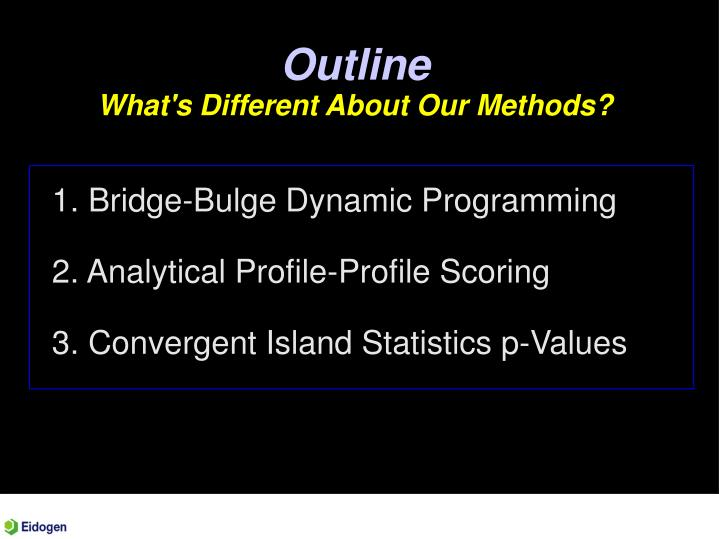 Outline what s different about our methods