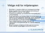viktige m l for milj terapien