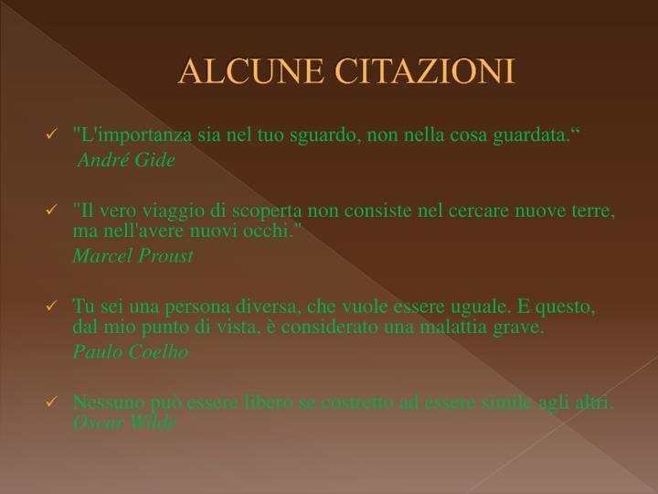 ALCUNE CITAZIONI