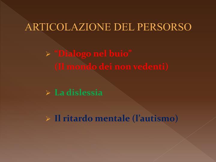 ARTICOLAZIONE DEL PERSORSO