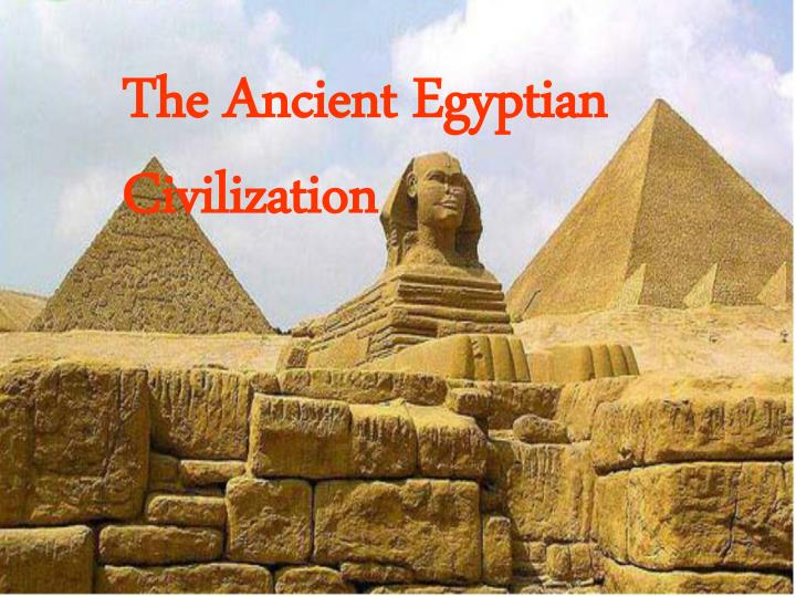 "an analysis of ancient civilization in history Read and learn for free about the following article: ancient egyptian civilization   much of the history of egypt is divided into three ""kingdom"" periods—old,   they were a semitic people, meaning they spoke a language that originated in  the."