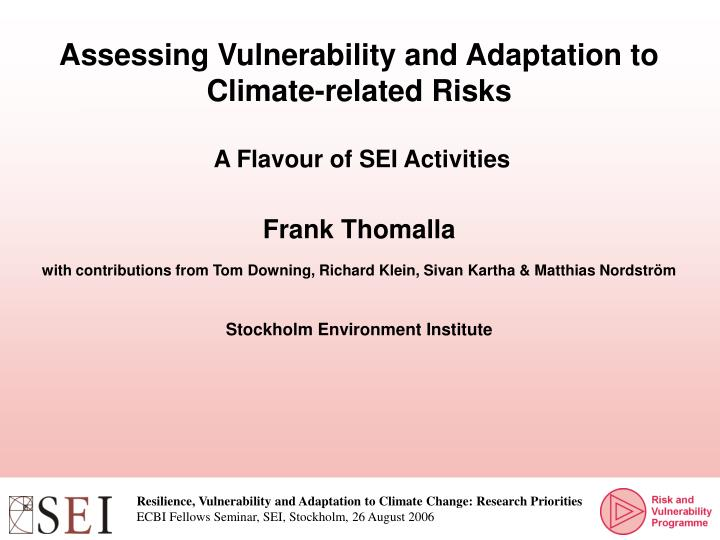 Assessing Vulnerability and Adaptation to Climate-related Risks