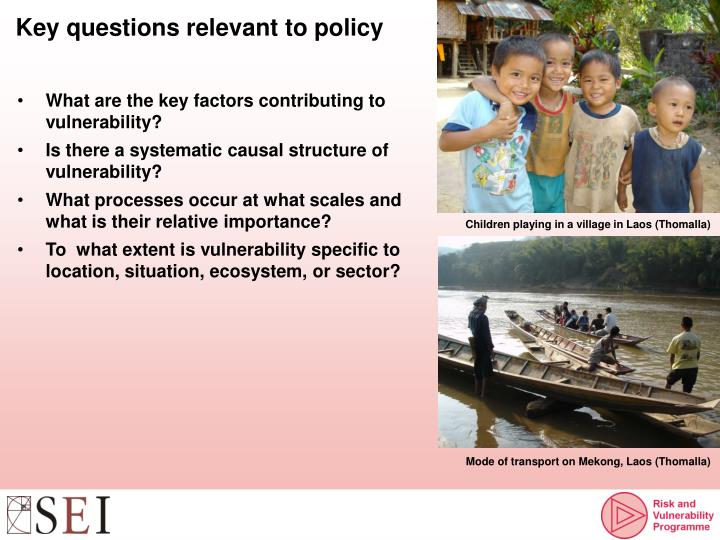 Key questions relevant to policy