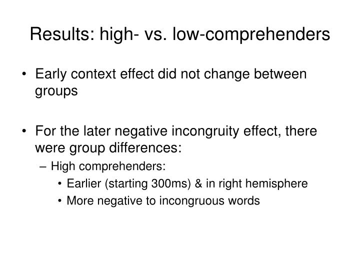 Results: high- vs. low-comprehenders