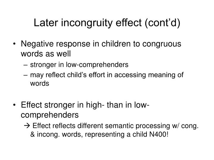 Later incongruity effect (cont'd)
