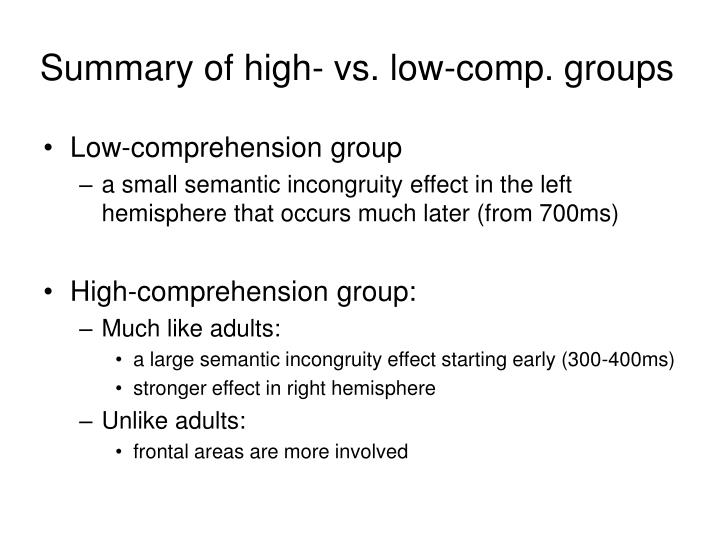 Summary of high- vs. low-comp. groups