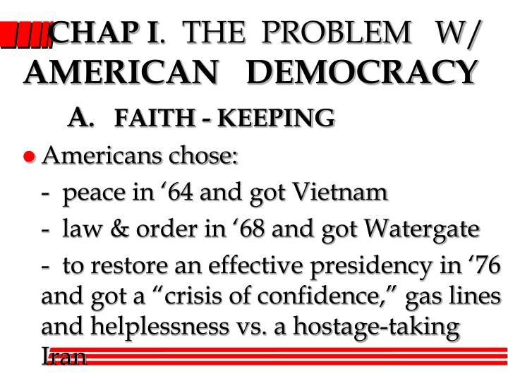 chap i the problem w american democracy n.