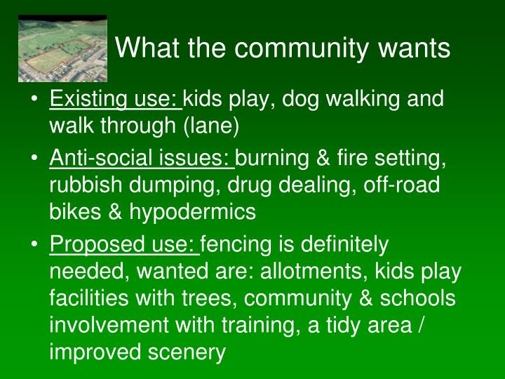 What the community wants