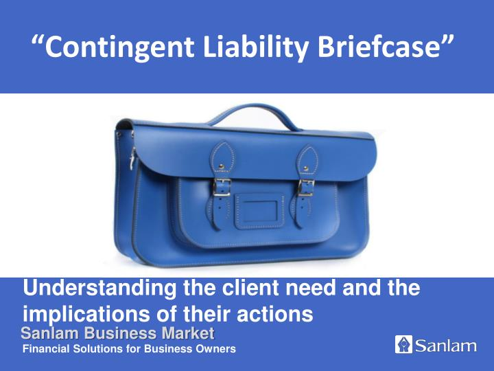 understanding the client need and the implications of their actions n.