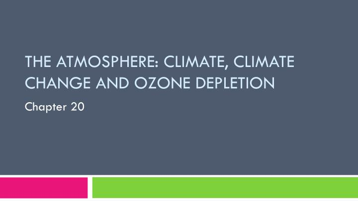the atmosphere climate climate change and ozone depletion n.