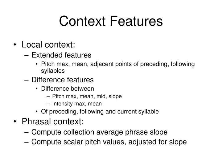 Context Features