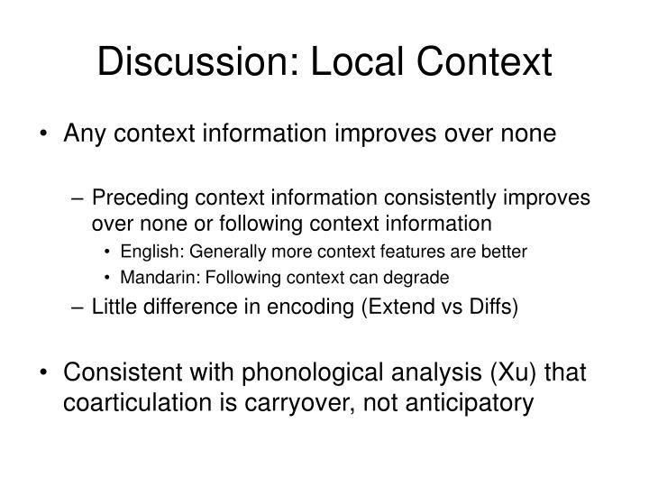 Discussion: Local Context