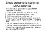 simple probabilistic models for dna sequences