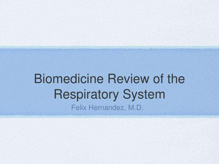 biomedicine review of the respiratory system n.